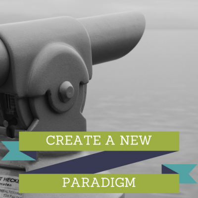 CREATE A New Paradigm