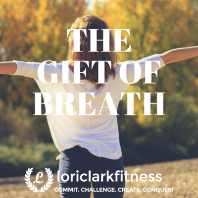 The Gift of Breath!!