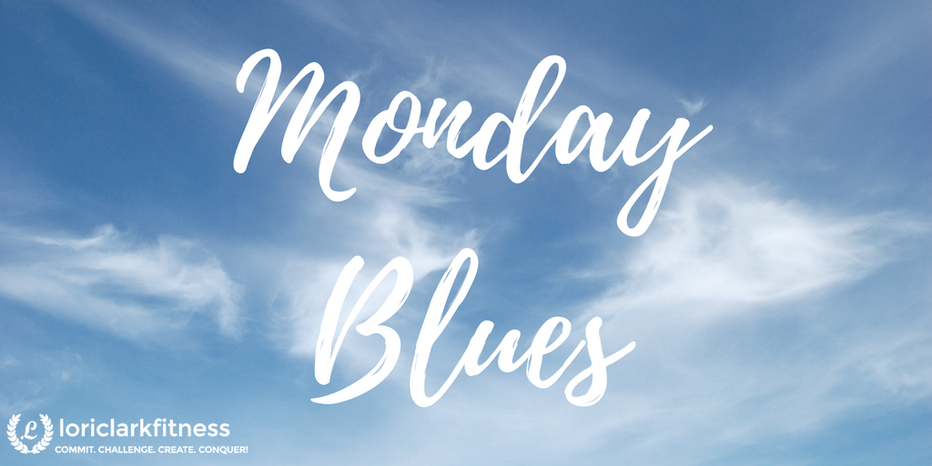 Monday Blues!