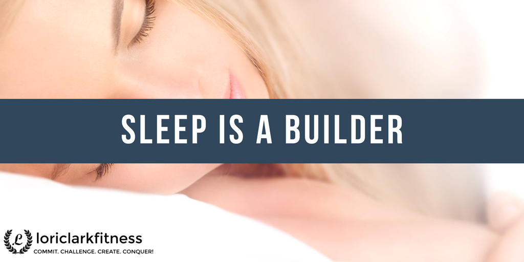 Sleep is a Builder