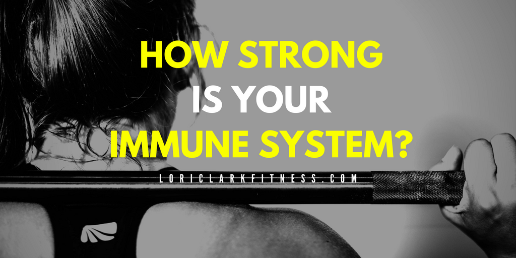 How Strong Is Your Immune System?