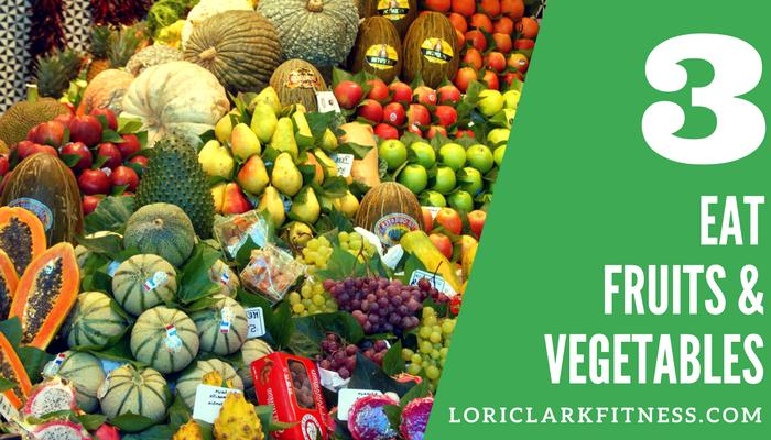 Eat Fruits & Vegetables