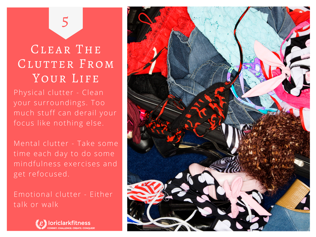 Clear out Clutter