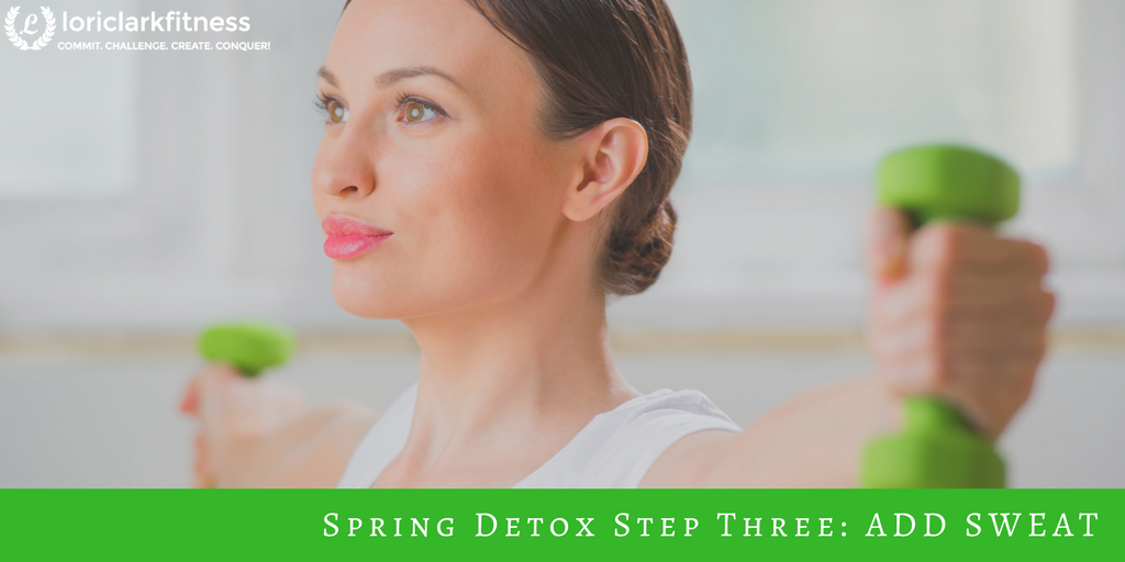 Spring Detox: Add Sweat!
