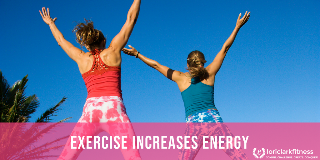 Exercise Increases Energy