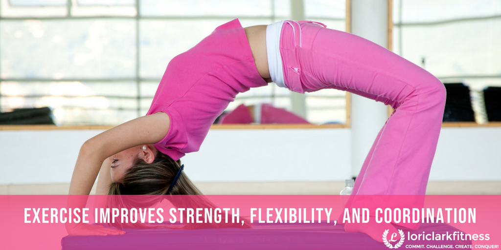 Exercise Improves Strength & Flexibility