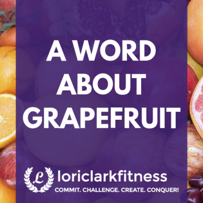 A Word About Grapefruit