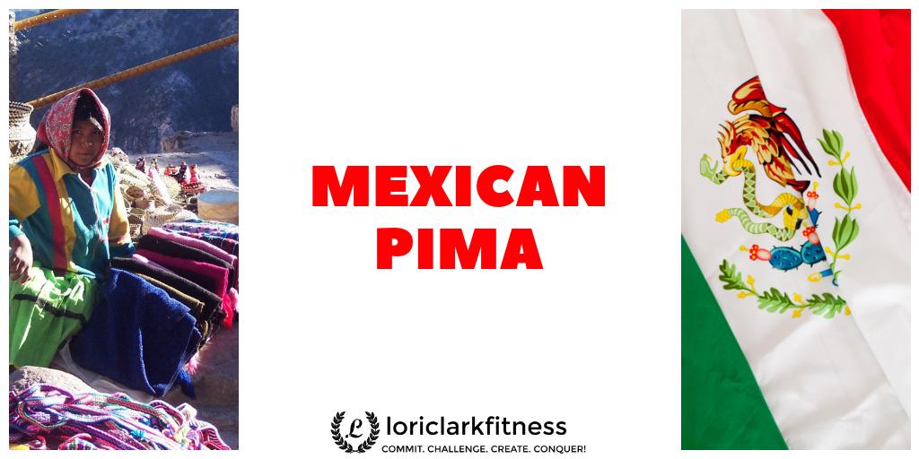 Mexican Pima