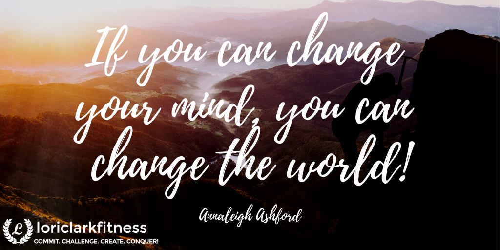 Change your mind, change the world