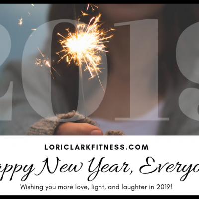 Happy New Year! Make 2019 Your Best Year Yet!!