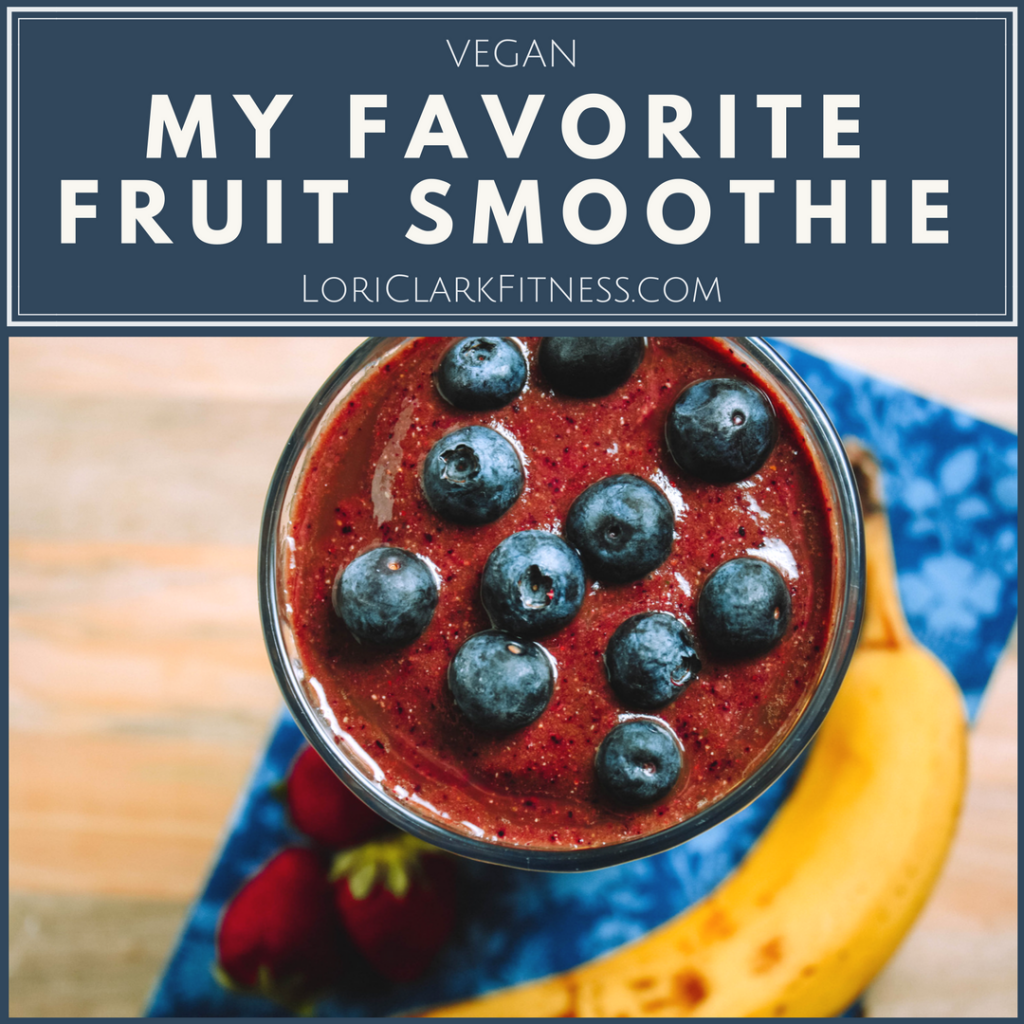 RECIPE Favorite Fruit Smoothie