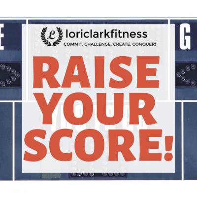 Raise Your Score!!